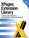 XPages Extension Library (eBook): A Step-by-Step Guide to the Next Generation of XPages Components